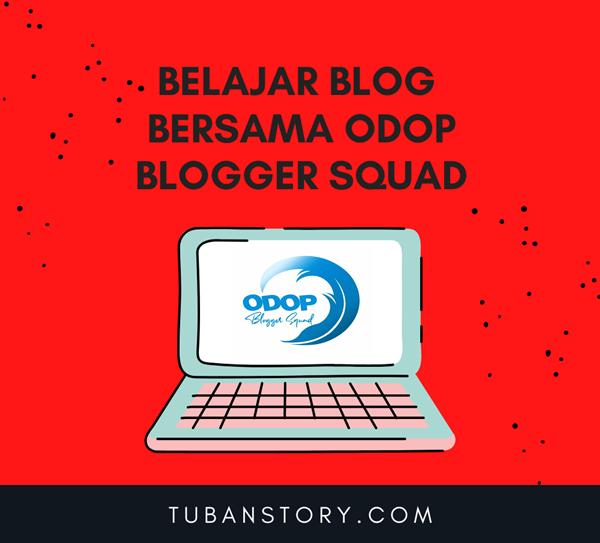 odop blogger squad